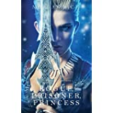 Rogue, Prisoner, Princess (Of Crowns and Glory-Book 2) (2)