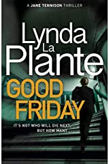 Good Friday: Before Prime Suspect there was Tennison – this is her story Kindle Edition