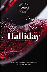Halliday Wine Companion 2020: The Bestselling and Definitive Guide to Australian Wine Kindle Edition