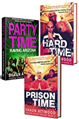 English Shaun Trilogy: Party Time, Hard Time and Prison Time Kindle Edition