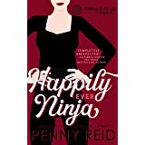 Happily Ever Ninja: A Married Romance (Knitting in the City Book 5)