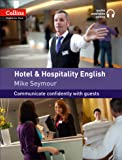 Hotel and Hospitality English (Collins English for Work)