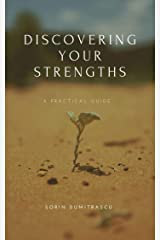Discovering Your Strengths: A Practical Guide Kindle Edition