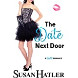 The Date Next Door: A Sweet Second Chance Romance (Do-Over Date Book 3)