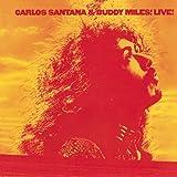 Carlos Santana & Buddy Miles: Live!