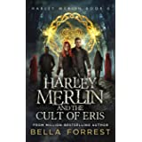 Harley Merlin 6: Harley Merlin and the Cult of Eris (6)