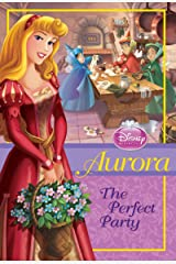 Aurora: The Perfect Party (Chapter Book) Kindle Edition