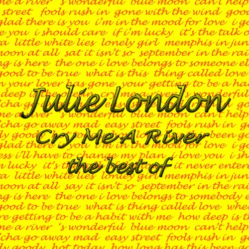 Cry Me a River: The Best Of