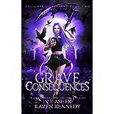 Grave Consequences (Hellgate Guardians): 2