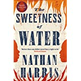 The Sweetness of Water: Longlisted for the 2021 Booker Prize