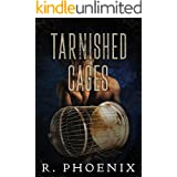 Tarnished Cages: Sequel to Gilded Cages (Gilded Cages Series Book 2)