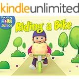 Riding a Bike (Reggie and Friends Book 10)