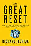 The Great Reset: How New Ways of Living and Working Drive Post-Crash Prosperity (English Edition)