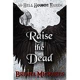 Raise the Dead: 8