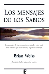 Los mensajes de los sabios (Spanish Edition) Kindle Edition