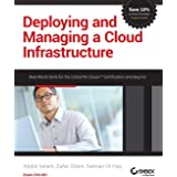 Deploying and Managing a Cloud Infrastructure: Real-World Skills for the CompTIA Cloud+ Certification and Beyond: Exam CV0-00