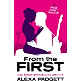 From the First: A Bad Boy Rockstar Romance (Seattle Sound series Book 9)