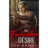 His Forbidden Desire: An Older Man/Younger Woman Mafia Romance (Bad Boy Bratva Book 2)