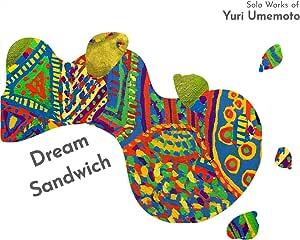 Dream Sandwich