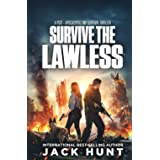 Survive the Lawless: A Post-Apocalyptic EMP Survival Thriller