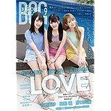 BIG ONE GIRLS 2021年 9月号【表紙/付録ポスター =LOVE 大谷映美里・齊藤なぎさ・佐々木舞香】