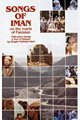 Songs of Iman On the Roads Of Pakistan Kindle Edition