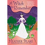 Witch to Remember: A Wishcraft Mystery