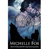 The Alpha's Justice (Huntsville Alpha's Mate Series Book 3)