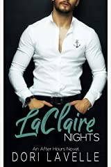 LaClaire Nights (After Hours  Book 1) Kindle Edition