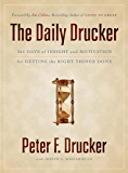 The Daily Drucker: 366 Days of Insight and Motivation for Getting the Right Things Done (English Edition)