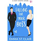 Falling for Your Boss: a Sweet Romantic Comedy (Love Clichés Sweet RomCom Book 2)