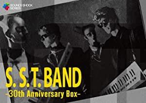 S.S.T.BAND -30th Anniversary Box-