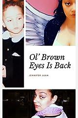 Ol' Brown Eyes Is Back Kindle Edition