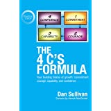 The 4 C's Formula: Your building blocks of growth: commitment, courage, capability, and confidence.