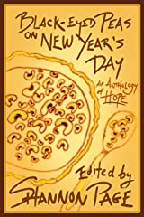 Black-Eyed Peas on New Year's Day: An Anthology of Hope ペーパーバック