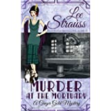Murder at the Mortuary: a cozy historical 1920s mystery (5)