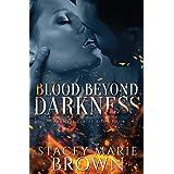Blood Beyond Darkness: 4