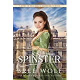 The Spinster: Prequel to the Forbidden Love Novella Series: 4