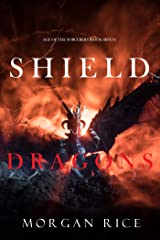 Shield of Dragons (Age of the Sorcerers—Book Seven) Kindle Edition