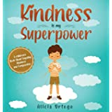 Kindness is My Superpower: A children's Book About Empathy, Kindness and Compassion (1)