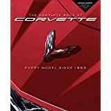 The Complete Book of Corvette: Every Model Since 1953 - Revised & Updated Includes New Mid-Engine Corvette Stingray (The Comp