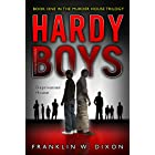 Deprivation House: Book One in the Murder House Trilogy (The Hardy Boys: Undercover Brothers 22)