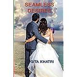 SEAMLESS DESIRES: Short Stories