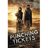 Punching Tickets: Book Five in The Mad Mick Series