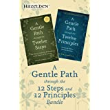 A Gentle Path Through the 12 Steps and 12 Principles Bundle: A Collection of Two Patrick Carnes Best Sellers