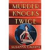 Murder Knocks Twice: A Mystery