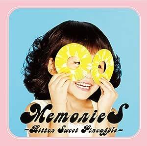 MemorieS 〜Bitter Sweet Pineapple〜