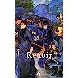 Delphi Complete Works of Pierre-Auguste Renoir (Illustrated) (Masters of Art Book 11)