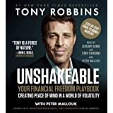 Unshakeable: Your Financial Freedom Playbook, Creating Peace of Mind in a World of Volatility