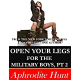 Open Your Legs for the Military Boys Part 2